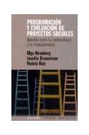 Papel PROGRAMACION Y EVALUACION DE PROYECTOS SOCIALES (COLECCION TRAMAS SOCIALES) (RUSTICA)