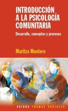 Papel Introduccion A La Psicologia Comunitaria. Desarrollo, Concep
