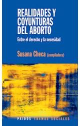 Papel REALIDADES Y COYUNTURAS DEL ABORTO (ENTRE EL DERECHO Y LA NE