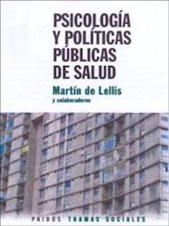 Papel Psicologia Y Politicas Publicas En Salud