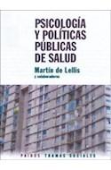 Papel PSICOLOGIA Y POLITICAS PUBLICAS DE SALUD (TRAMAS SOCIALES 75238)