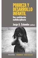 Papel POBREZA Y DESARROLLO INFANTIL UNA CONTRIBUCION MULTIDIS CILINARIA (TRAMAS SOCIALES 75240)