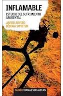 Papel INFLAMABLE ESTUDIO DEL SUFRIMIENTO AMBIENTAL (TRAMAS SOCIALES 75245)