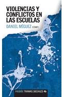 Papel VIOLENCIAS Y CONFLICTOS EN LAS ESCUELAS (TRAMAS SOCIALES 75246)