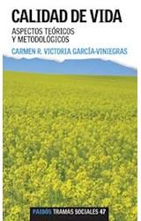 Papel CALIDAD DE VIDA.ASPECTOS TEORICOS Y METODOLOGICOS