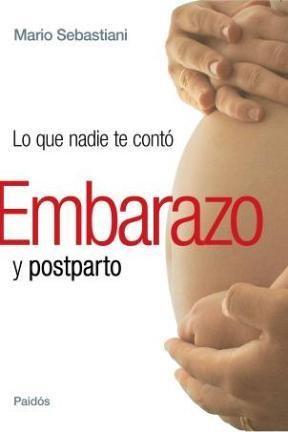 Papel Lo Que Nadie Te Contó Embarazo Y Posparto