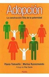 Papel ADOPCION LA CONSTRUCCION FELIZ DE LA PATERNIDAD