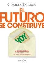 Papel EL FUTURO SE CONSTRUYE HOY