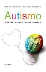 Papel AUTISMO GUIA PARA PADRES Y PROFESIONALES