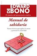 Papel MANUAL DE SABIDURIA NUEVAS TECNICAS PARA AGILIZAR LA MENTE Y POTENCIAR LA CREATIVIDAD