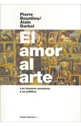 Papel AMOR AL ARTE, EL (LOS MUSEOS EUROPEOS Y SU PUBLICO)