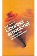 Papel LIBERTAD EMOCIONAL ESTRATEGIAS PARA EDUCAR LAS EMOCIONES (SABERES COTIDIANOS 59245)