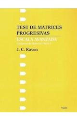 Papel ESCALA AVANZADA-TEST DE MATRICES PROGRESIVAS ESCALA A
