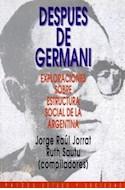 Papel DESPUES DE GERMANI EXPLORACIONES SOBRE ESTRUCTURA SOCIAL DE LA ARGENTINA (ESTADO Y SOCIEDAD 45009)