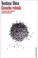 Papel COSECHA ROBADA EL SECUESTRO DEL SUMINISTRO MUNDIAL DE ALIMENTOS (ESTADO Y SOCIEDAD 45107)