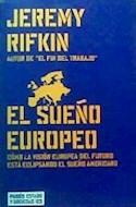 Papel SUEÑO EUROPEO COMO LA VISION EUROPEA DEL FUTURO ESTA ECLIPSANDO EL SUEÑO AMERICANO (45123)
