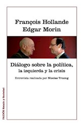 Libro Dialogo Sobre La Politica  La Izquierda Y La Crisis