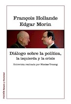 Papel DIALOGO SOBRE LA POLITICA, LA IZQUIERDA Y LA CRISIS