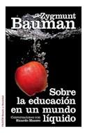 Papel SOBRE LA EDUCACION EN UN MUNDO LIQUIDO CONVERSACIONES CON RICARDO MAZZEO (ESTADO Y SOCIEDAD)