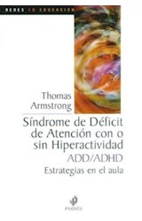 Papel SINDROME DE DEFICIT DE ATENCION CON O SIN HIPERACTIVIDAD ADD