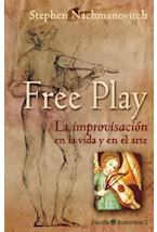 Papel FREE PLAY. LA IMPROVISACION EN LA VIDA Y EN EL ARTE