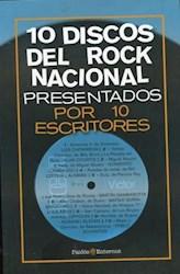 Libro 10 Discos Del Rock Nacional Presentados Por 10 Escritores