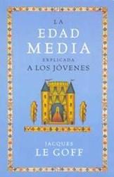 Libro La Edad Media Explicada A Los Jovenes