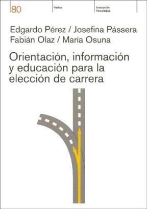 Papel Orientacion, Informacion, Y Educacion Para La Eleccion De Ca