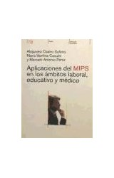 Test APLICACIONES DEL MIPS EN LOS AMBITOS LABORAL, EDUCATIVO Y MD