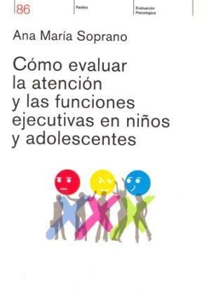 Papel Como Evaluar La Atencion Y Las Funciones Ejecutivas En Niños