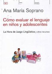 Libro Como Evaluar El Lenguaje En Niños Y Adolescentes