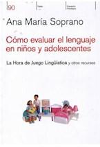 Test COMO EVALUAR EL LENGUAJE EN NIÑOS Y ADOLESCENTES