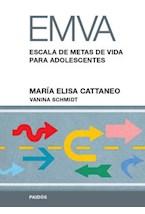 Test EMVA ( ESCALA DE METAS DE VIDA PARA ADOLESCENTES)
