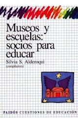 Papel MUSEOS Y ESCUELAS: SOCIOS PARA EDUCAR