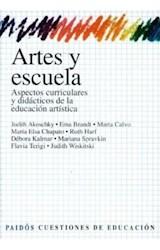 Papel ARTES Y ESCUELA (ASPECTOS CURRICULARES DY DIDACTICOS DE LA E