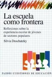 Papel Escuela Como Frontera, La