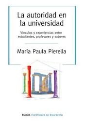 Libro La Autoridad En La Universidad