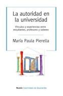 Papel AUTORIDAD EN LA UNIVERSIDAD VINCULOS Y EXPERIENCIAS ENTRE ESTUDIANTES PROFESORES Y SABERES
