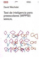 Papel TEST DE INTELIGENCIA PARA PREESC0LARES [WPPSI] MANUAL (EVALUACION PSICOLOGICA 21303)