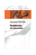 Papel RESISTENCIAS DEL PSICOANALISIS (ESPACIOS DEL SABER 74002)