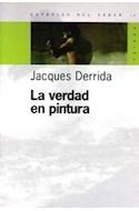 Papel VERDAD EN PINTURA (ESPACIOS DEL SABER 74013)