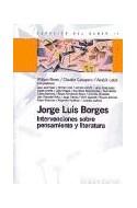 Papel JORGE LUIS BORGES INTERVENCIONES SOBRE PENSAMIENTO Y LITERATURA (ESPACIOS DEL SABER 74015)