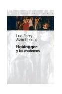 Papel HEIDEGGER Y LOS MODERNOS (ESPACIOS DEL SABER 74018)