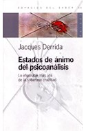 Papel ESTADOS DE ANIMO DEL PSICOANALISIS (ESPACIOS DEL SABER 74023)