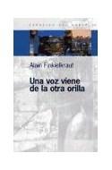 Papel UNA VOZ VIENE DE LA OTRA ORILLA (ESPACIOS DEL SABER 74028)