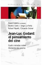 Papel JEAN LUC GODARD EL PENSAMIENTO DEL CINE (ESPACIOS DEL SABER 74032)