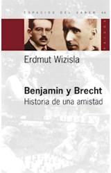 Papel BENJAMIN Y BRECHT HISTORIA DE UNA AMISTAD
