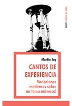 Papel CANTOS DE EXPERIENCIA (VARIACIONES MODERNAS SOBRE UN TEMA UN