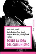 Papel SOBRE LA IDEA DEL COMUNISMO (ESPACIOS DEL SABER 74076)