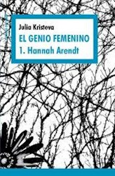 Libro 1. Hanna Arendt  Genio Femenino